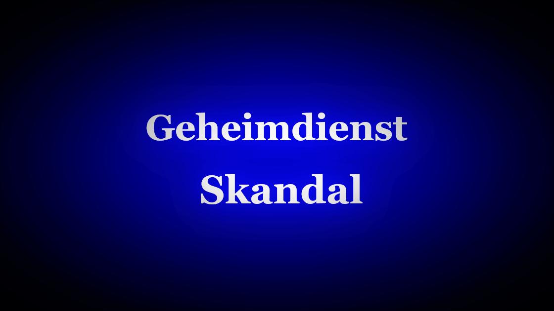 Geheimdienst Verfassungsschutz Skandal