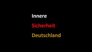 Innere Sicherheit Deutschland