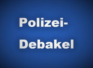 Polizei Debakel