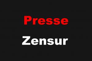 Presse Zensur