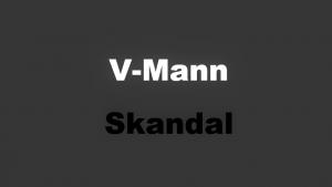 V-Mann Skandal