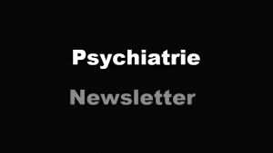 Psychiatrie Newsletter