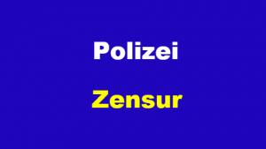Polizei Zensur