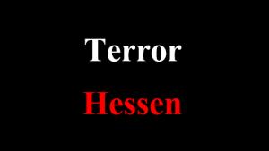 Terror Hessen