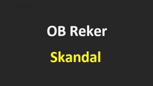 OB Reker Skandal