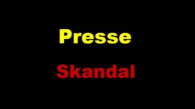 Presse Skandal