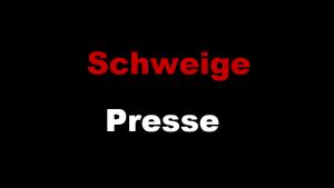 Schweige Presse