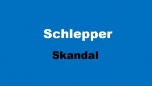 Schlepper Skandal