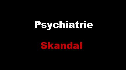 Psychiatrie-Skandal