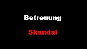 Betreuung-Skandal