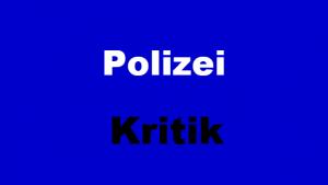Polizei-Kritik