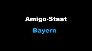 Amigo-Staat Bayern