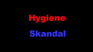 Hygiene-Skandal