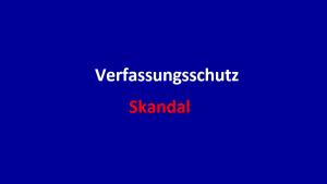 Verfassungsschutz-Skandal