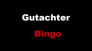 Gutachter Bingo