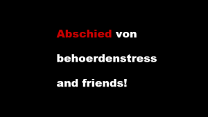 behoerdenstress and friends