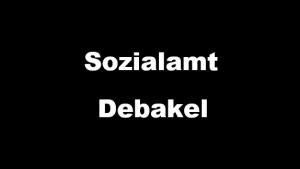 Sozialamt Debakel