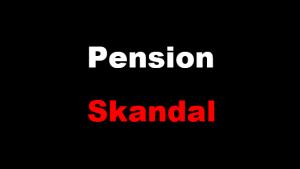 Pension Skandal