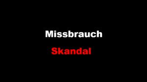 Missbrauch-Skandal