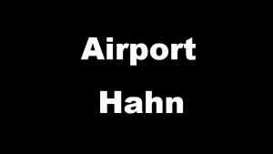 Airport Hahn