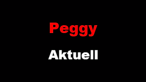 Peggy Aktuell