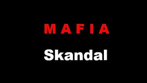 Mafia Skandal