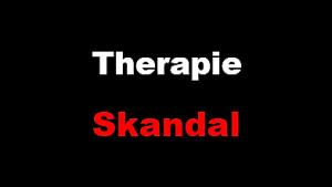 Therapie Skandal