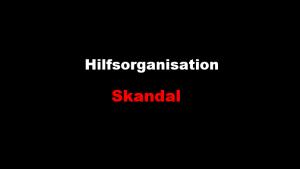 Hilfsorganisation-Skandal