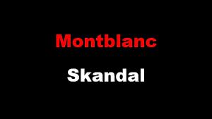 Montblanc Skandal
