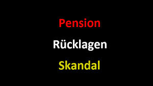 Pension Rücklagen Skandal