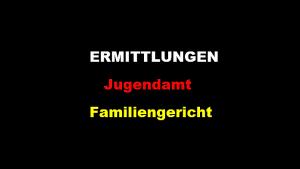 Jugendamt Familiengericht