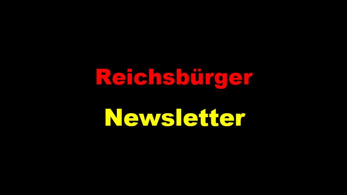 Reichsbürger Newsletter