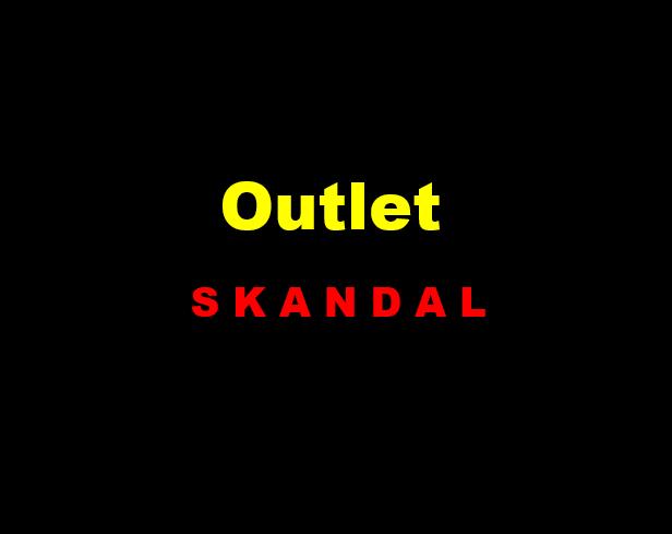 Outlet-Skandal