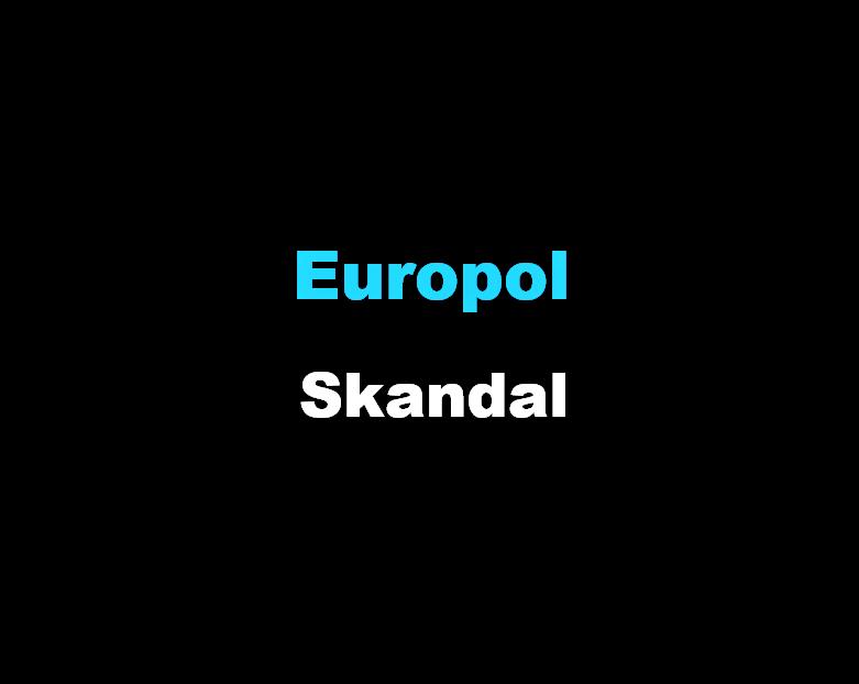 Europol Skandal
