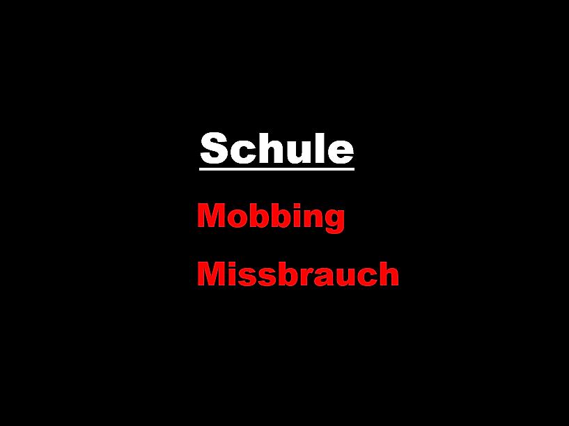 Schule Mobbing Missbrauch