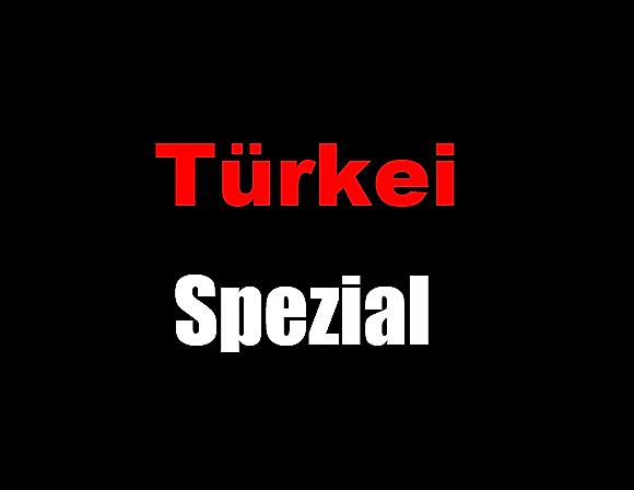 Türkei-Spezial
