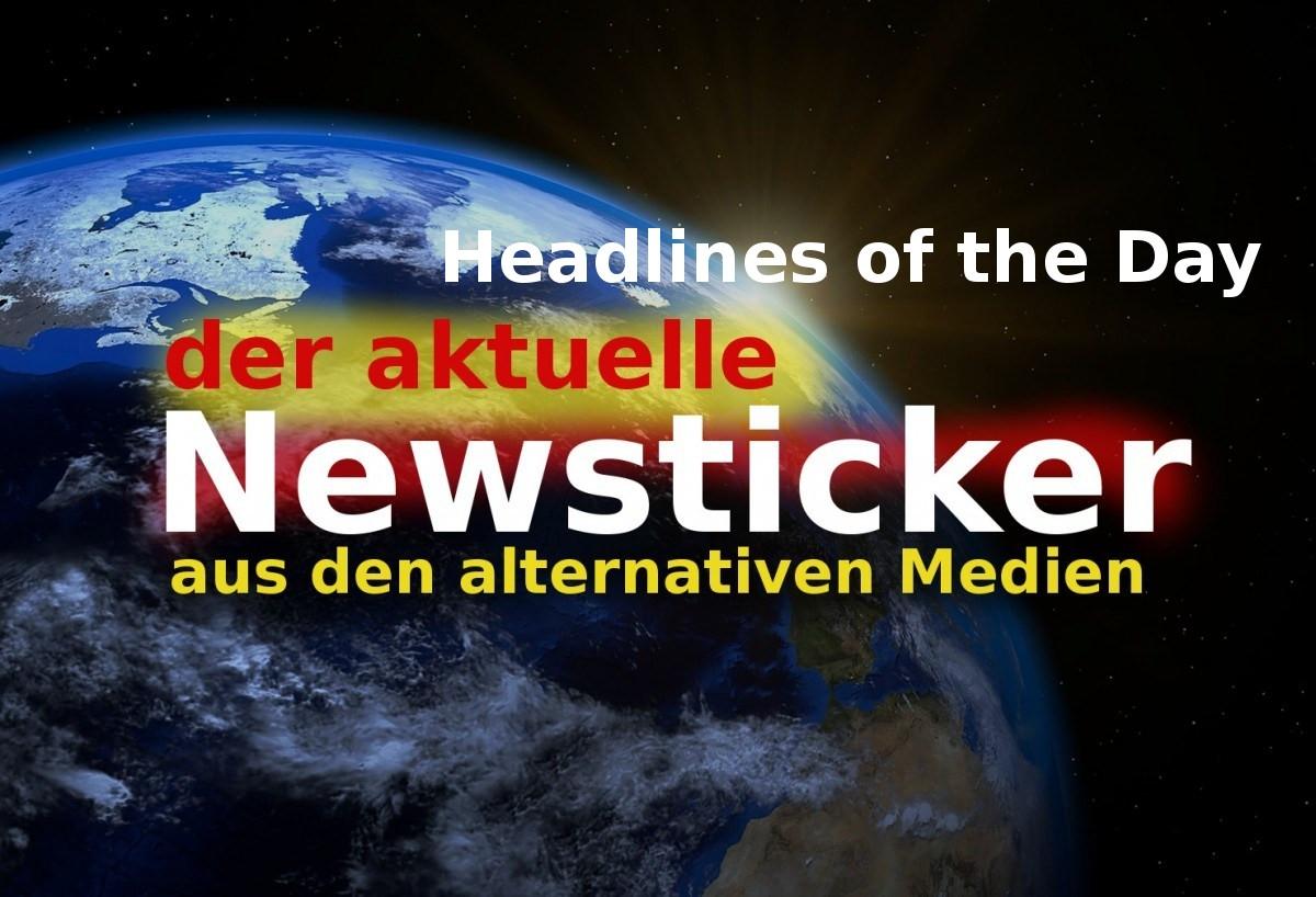 Schlagzeilen des Tages aus den Freien Medien