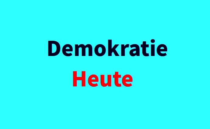 Demokratie Heute