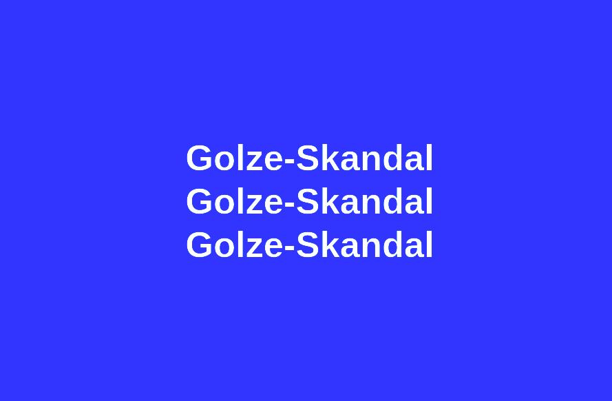 Golze-Skandal