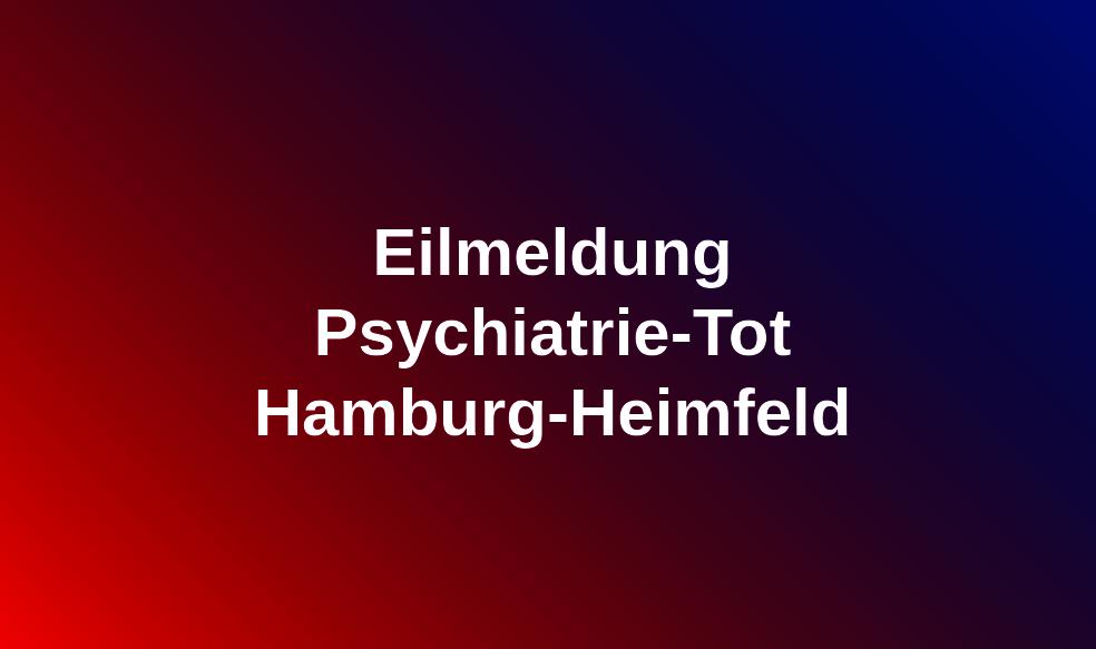 Psychiatrie-Tot