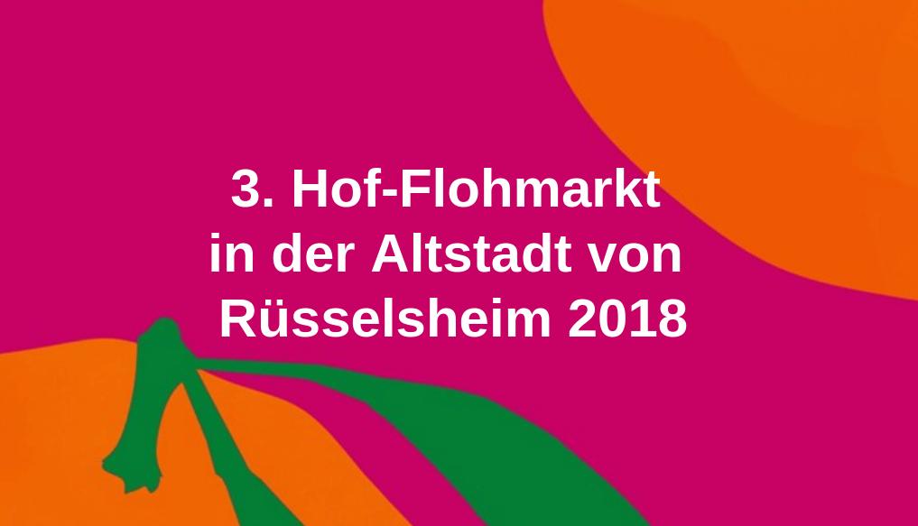 Rüsselsheim 3. Hof-Flohmarkt