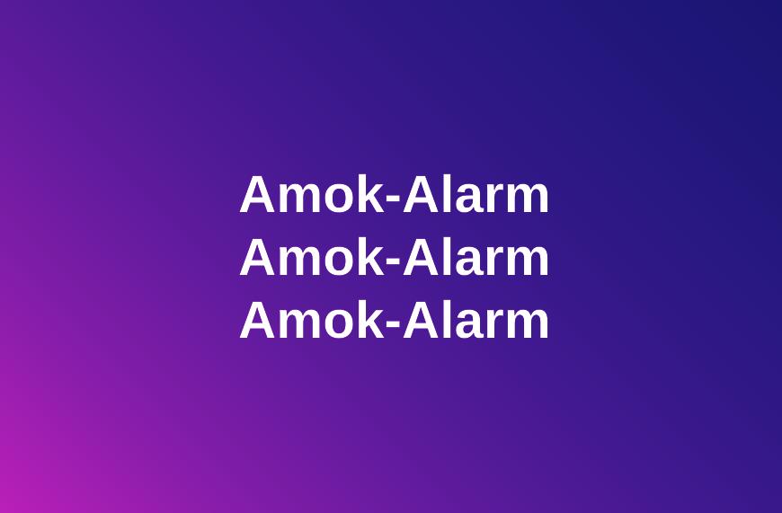 Amok-Alarm