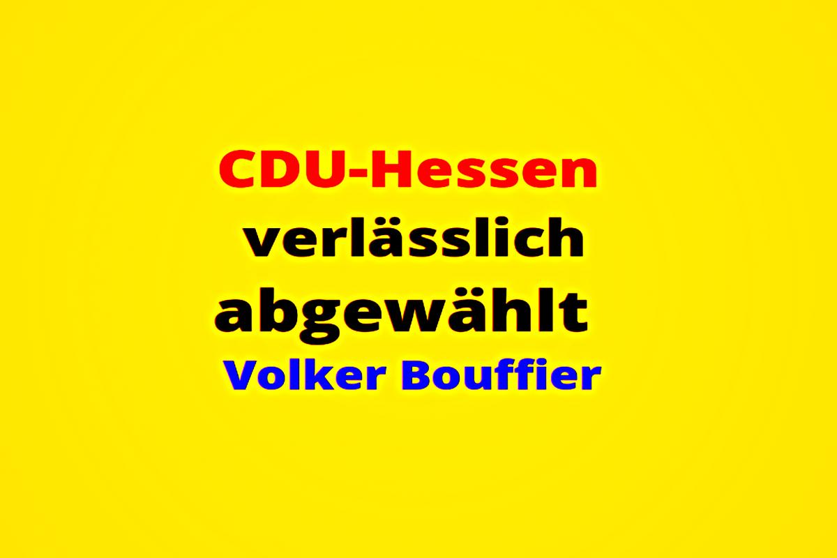Hessen CDU verlässlich abgewählt Volker Bouffier