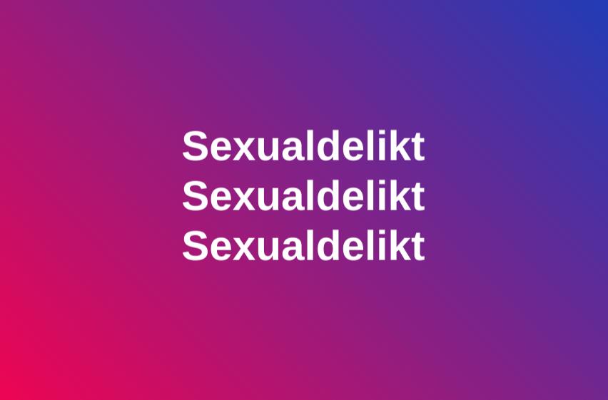 Sexualdelikt