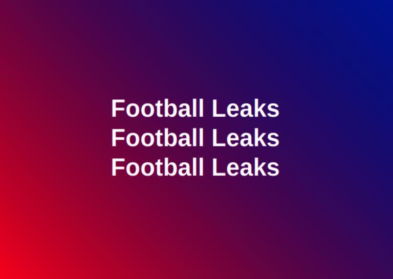 Football Leaks: Globale Recherche enthüllt geheime Absprachen und Pläne in der Fußball-Branche