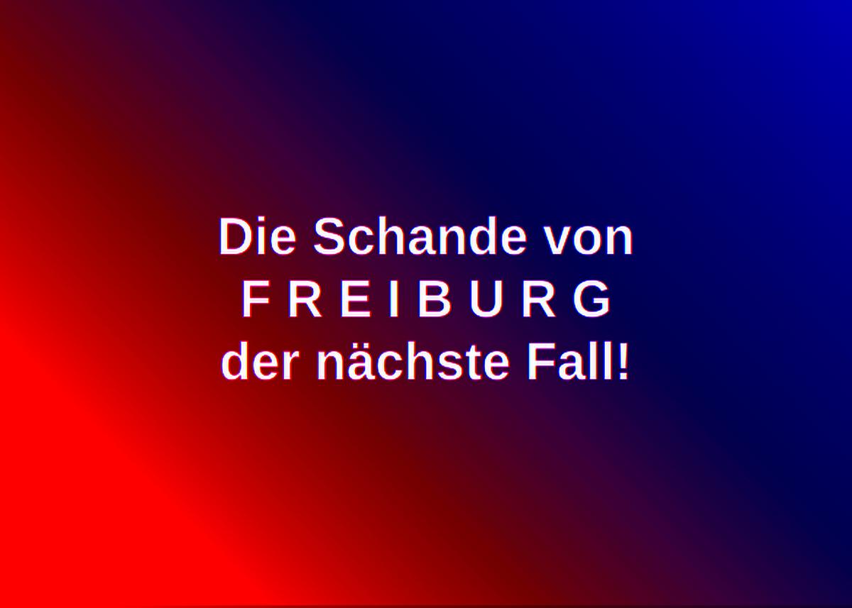 Freiburg Schande