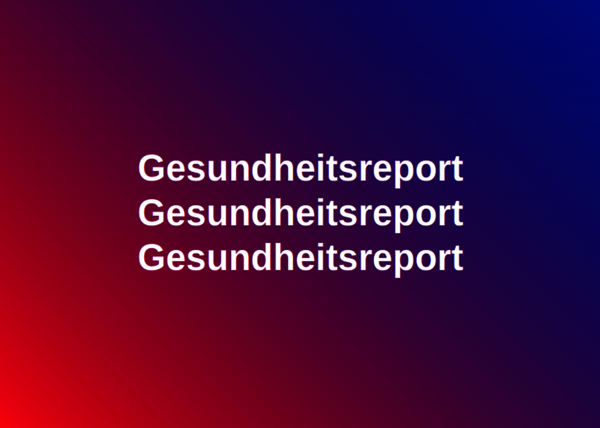 Gesundheitsreport